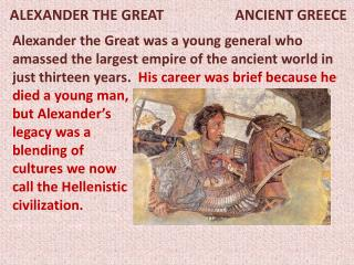 ALEXANDER THE GREAT                    ANCIENT GREECE