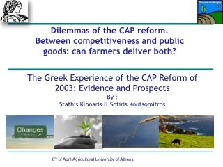 The Greek Experience of the CAP Reform of 2003: Evidence and Prospects By :
