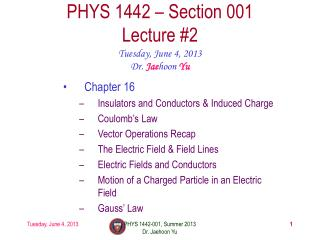 PHYS  1442  – Section  001 Lecture  #2