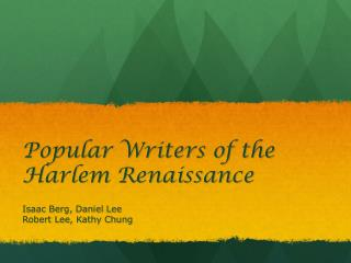 Popular Writers of the Harlem Renaissance