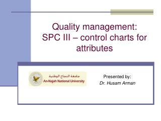 Quality management:  SPC III – control charts for attributes