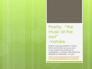 "Poetry:  ""the music of the soul"" -Voltaire"