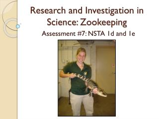 Research and Investigation in Science:  Zookeeping