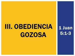 OBEDIENCIA GOZOSA