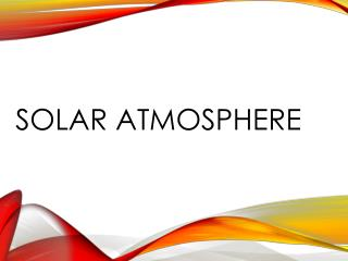 Solar atmosphere