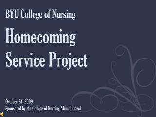 BYU College of Nursing Homecoming Service Project