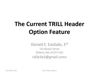 The Current TRILL Header Option Feature