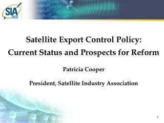 Satellite Export Control Policy: Current Status and Prospects for Reform Patricia  Cooper