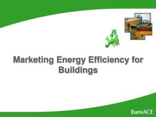 Marketing Energy Efficiency in Buildings