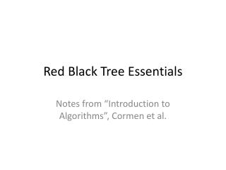 Red Black Tree Essentials