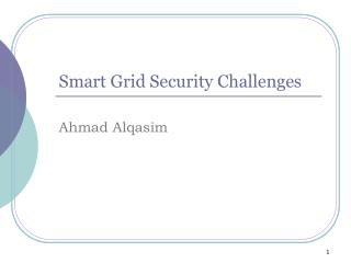 Smart Grid Security Challenges