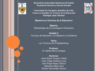 Benemérita Universidad Autónoma de Puebla Facultad de Derecho y Ciencias Sociales