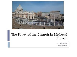 The Power of the Church in Medieval Europe