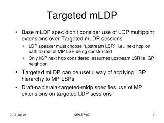 Targeted  mLDP