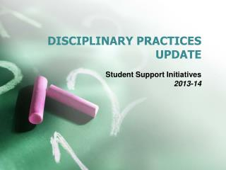 DISCIPLINARY PRACTICES UPDATE