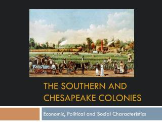 The Southern and Chesapeake Colonies