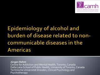 Epidemiology of alcohol and burden of disease related to non-communicable diseases in the Americas