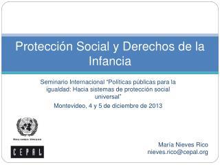 Protección  Social y  Derechos  de la  Infancia