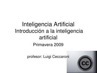 Inteligencia Artificial  Introducción a la inteligencia artificial