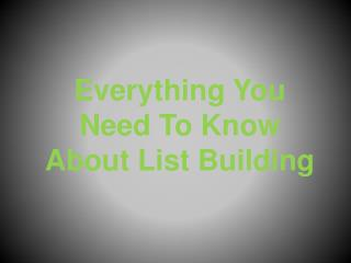 List Building System