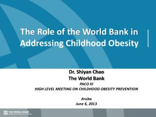 The Role of the World Bank in Addressing Childhood Obesity