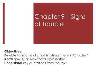 Chapter 9 � Signs of Trouble