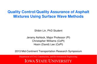 Quality Control/Quality Assurance of Asphalt Mixtures Using Surface Wave Methods