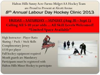 8 th  Annual Labour Day Hockey Clinic 2013