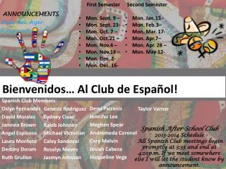 Bienvenidos … Al Club de  Español !