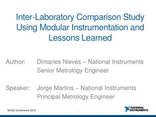 Inter-Laboratory Comparison Study Using Modular Instrumentation and Lessons Learned