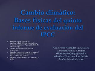 Cambio climático: Bases físicas  d el  quinto informe de evaluación del IPCC