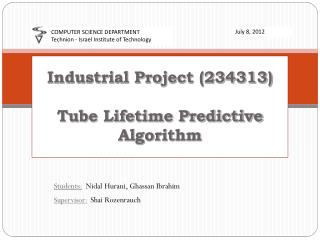 Industrial Project (234313) Tube Lifetime Predictive Algorithm