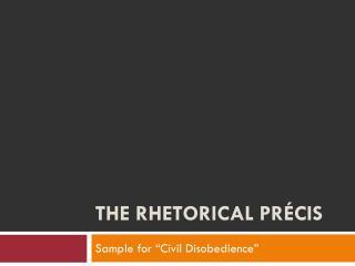 The Rhetorical Précis