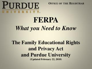 FERPA What  you  Need  to Know