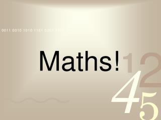 Maths!