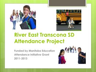 River East Transcona SD  Attendance Project