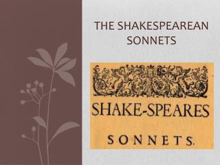 THe  Shakespearean Sonnets