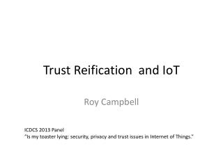 Trust Reification  and  IoT