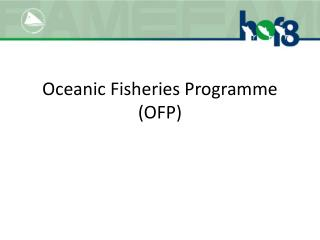 Oceanic Fisheries Programme (OFP)