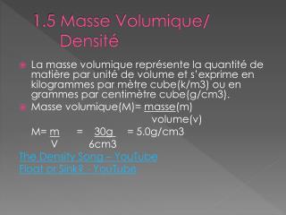 1.5 Masse  Volumique /        Densité