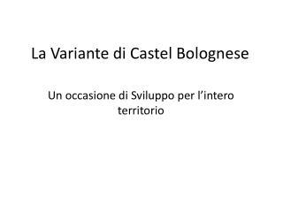 La Variante di Castel Bolognese