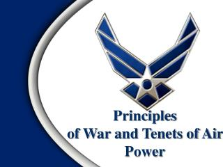 Principles of War and Tenets of Air Power