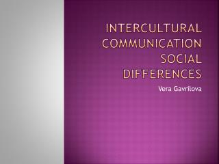 Intercultural Communication Social Differences