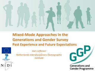 Mixed-Mode Approaches in the Generations and Gender Survey Past Experience and Future Expectations
