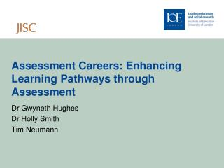 Assessment Careers: Enhancing Learning Pathways through Assessment