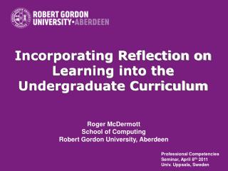 Incorporating Reflection on Learning into the Undergraduate Curriculum