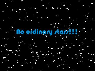 No ordinary stars!!!