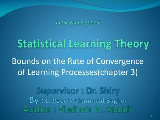 Bounds on the Rate of Convergence of Learning Processes(chapter 3)