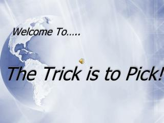 Welcome To…..