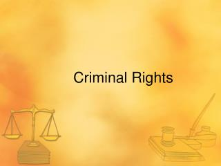 Criminal Rights